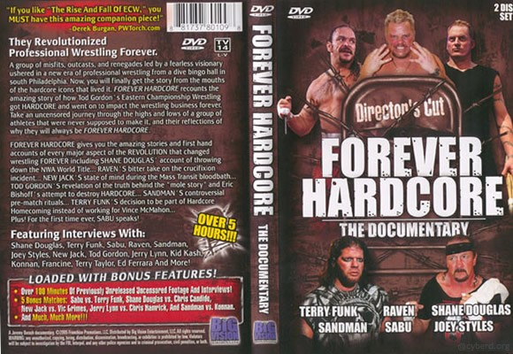 Forever Hardcore - The ECW Documentary (2005)